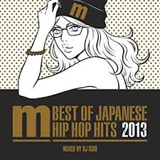 V A Best Of Japanese Hip Hop Hits 2013 Mixed By Dj Isso