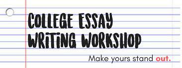 College Essay Writing Workshop Siegel Jewish Community Center College Essay Writing Workshop