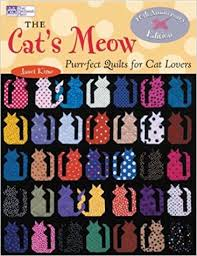The Cat's Meow: Purr-fect Quilts for Cat Lovers, 10th Anniversary ... & The Cat's Meow: Purr-fect Quilts for Cat Lovers, 10th Anniversary Edition  (That Patchwork Place): Janet Kime: 9781564775672: Amazon.com: Books Adamdwight.com