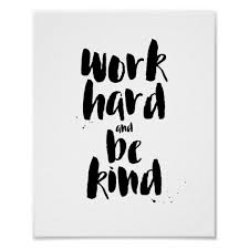 Quote Prints Gorgeous Work Hard And Be Kind Motivational Quote Print Zazzle