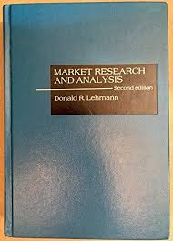 Market Research Awesome Market Research And Analysis By Lehmann Donald R RD Irwin