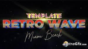 Retro Wave Intro 6 275892 Motion Graphics Templates