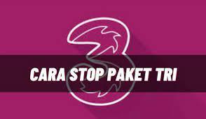 Cara stop paket tri 5gb 1 hari 2020. Cara Stop Paket Tri 5gb 1 Hari Auto Renewal Lengkap