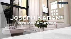 Everything About Interior Design Joseph Karam The Mr Find Everything Of Interior Decoration