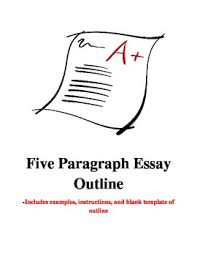 Outline For Five Paragraph Essay Outlines Five Paragraph Essay With Parenthetical Citations By