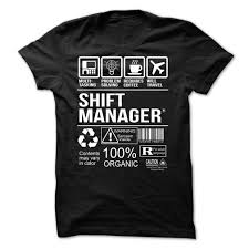 shift manager t shirt