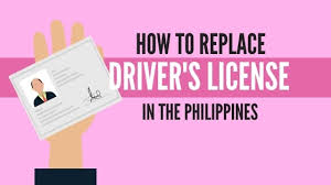 lost drivers license philippines an