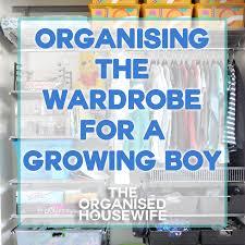 Organised Bedroom Organising The Wardrobe For A Growing Boy