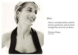 Princess Diana Quotes New Princess Diana Trust Yourself Woman's Instinct And Inner