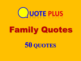 Quote About Family Classy Family Quotes 48 Top Quotes Family Quotes And Sayings With