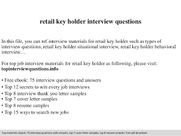 retail key holder interview questions In this file, you can ref interview  materials for retail ...