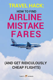 Flights To Mistake Fares amp; Find Get Airline Cheap Ridiculously How zaTpvWqwq