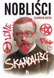 Nobliści, skandaliści - Sławomir Koper - ebook - Legimi online