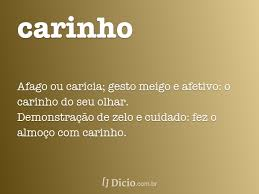 Carinho - Dicio, Dicionário Online de Português