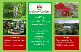 decatur presbyterian s senior ministry sam heads to callaway gardens on thursday may 25th there the group will see the hydrangea gardens