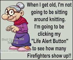 Funny Age Quotes Fascinating Funny Sayings Of Old Age Funny Birthday Quotes And Sayings