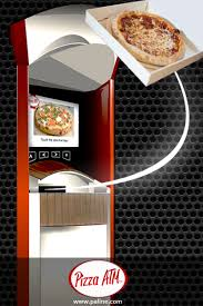 Vending Machine Pizza Maker Delectable Pizza ATM Increase Revenue Without Added Labor Costs Pizza Today