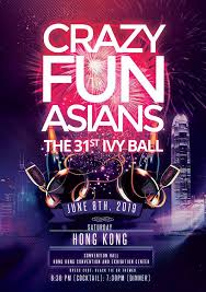 The 31st Ivy Ball - Crazy Fun Asians | Hong Kong | The University of Chicago