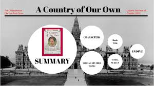 Dear Canada Presentation ~ A Country of Our Own by Humaira khan