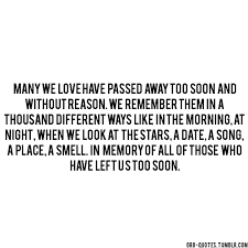 Quotes About Love Who Passed Away 40 Quotes New Passed Away Quotes