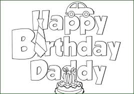 Small Picture free printable coloring pages happy birthday daddy coloring pages
