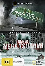 Experts used to believe that the biggest killer waves were only generated in a handful of regions, but mounting evidence now suggests that more of the. National Geographic Double Feature Inside The Mega Twister And The Next Mega Tsunami George Harrison Josh Goodman Amazon Com Au Movies Tv Shows