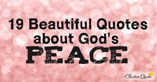 God\'s Beauty Quotes Best Of 24 Beautiful Quotes About God's Peace ChristianQuotes