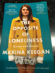 Single11 The Opposite Of Loneliness Essays And Stories By Marina Keegan