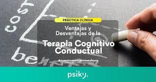 Ventajas Y Desventajas De La Terapia Cognitivo Conductual