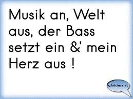 Musik An Welt Aus Der Bass Setzt Ein Mein Herz Aus