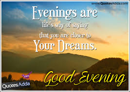 Beautiful Evening Quotes