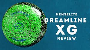 Henselite Dreamline Xg Lawn Bowls Review Nev Rodda