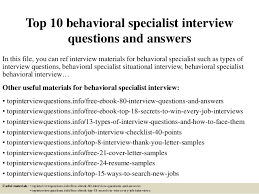 behavioral based interview question top 10 behavioral specialist interview questions and answers 1 638 jpg cb 1426745350