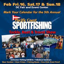 Pacific Coast Sportfishing Tackle, Boat & Travel Show February 16 ...