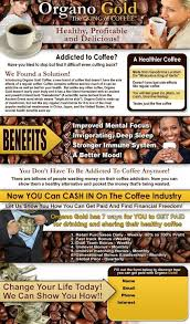 See more ideas about organo gold, organo gold coffee, healthy coffee. Benefits Of Organo Gold Coffee You Can Order From Me Here Www Streit Myorganogold Com Organo Gold Healthy Coffee Organo Gold Coffee