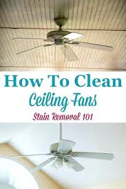 how to clean ceiling fans the cleaning uses a pillowcase to remove dust from ceiling