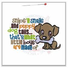 sayings 4608 snips n snails and puppy dog tails 5x7