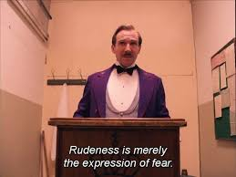 best hotel budapest movie ideas rudeness is merely the expression of fear the grand budapest hotel