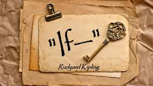 if by rudyard kipling analysis  13 rudyard kipling