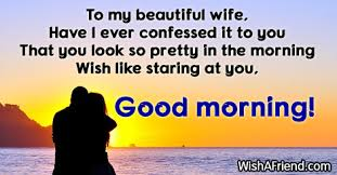 Good Morning Quotes For Wife Best of Good Morning Messages For Wife