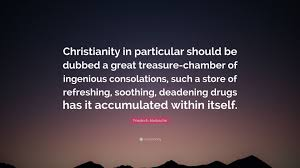 "Nietzsche Christianity Quotes Best of Friedrich Nietzsche Quote ""Christianity In Particular Should Be"