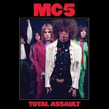 <b>MC5</b> '<b>Total</b> Assault' vinyl box set available September 21 from Rhino ...