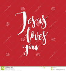 God Quote Gorgeous Jesus Loves You Vector Inspirational Quote About God Christ R