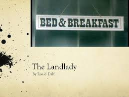 the landlady rdquo picture this you ve just arrived in a lovely new the landlady by roald dahl