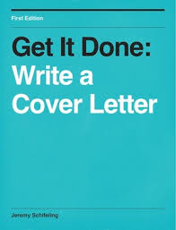 get it done write a cover letter how to write a cover letter step by step