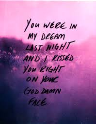 Love Dreams Quotes Best Of You Were In My Dream Last Night