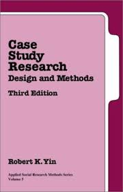 Case study research design and methods pdf yin   sludgeport    web     Research Methods for Business and Management