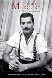 Skillful, charismatic, and flamboyant vocalist who achieved global fame as the frontman with british rockers queen. Freddie Mercury A Life In His Own Words Mercury Freddie Brooks Greg Lupton Simon Amazon De Bucher