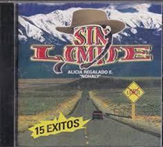 Sin Limite - 15 Exitos: Sin Limite Alicia Regalado E. Nohaly ...