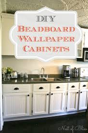 Kitchen Cabinets Beadboard Diy Beadboard Wallpaper Cabinets Nest Of Bliss